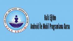 Halk Eğitim Android İle Mobil Programlama Kursu