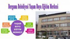 Bergama Belediyesi Yaşam Boyu Eğitim Merkezi